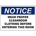 NOTICE Wear Cleanroom Clothing Before Entering Sign