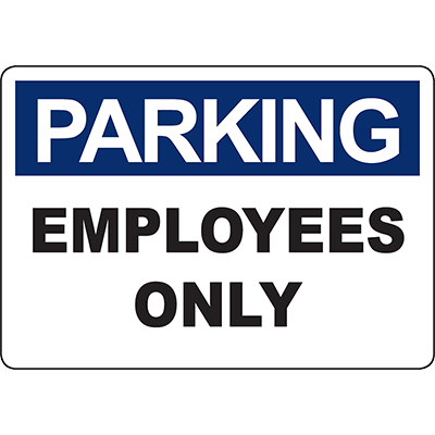 PARKING Employees Only Sign