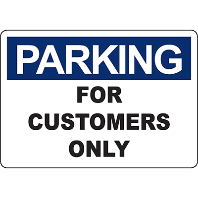 PARKING For Customers Only Sign