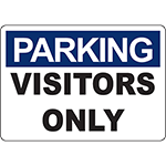 PARKING Visitors Only Sign