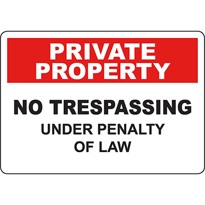PRIVATE PROPERTY No Trespassing Under Penalty Of Law Sign