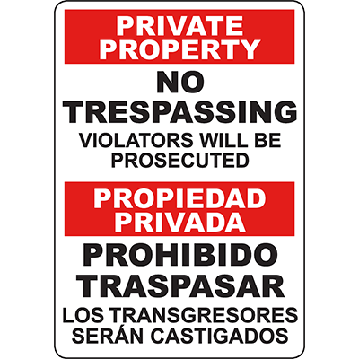 PRIVATE PROPERTY No Trespassing Bilingual Sign