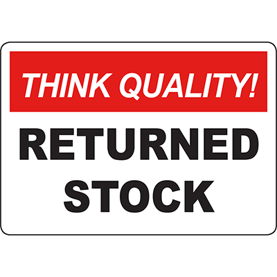 THINK QUALITY Returned Stock Sign