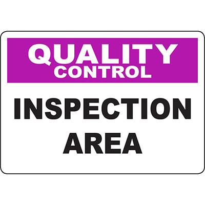 QUALITY CONTROL Inspection Area Sign