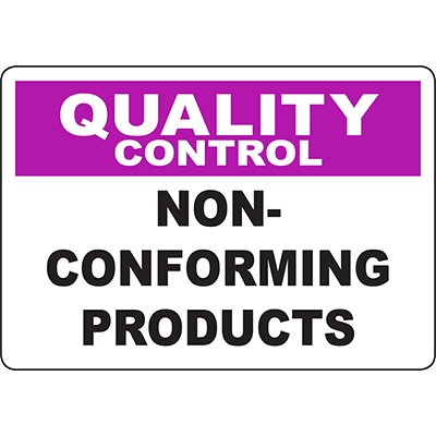 QUALITY CONTROL Non-Conforming Products Sign