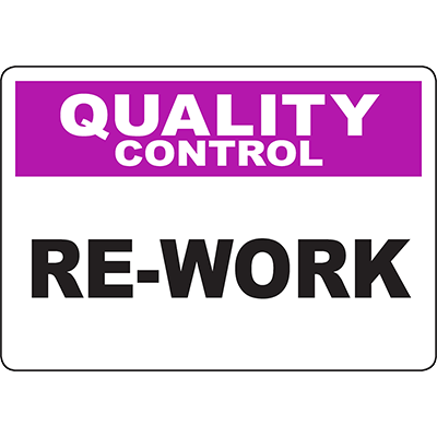 QUALITY CONTROL Re-Work Sign