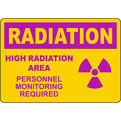 RADIATION High Radiation Area Sign