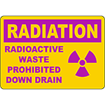 RADIATION Radioactive Waste Prohibited Down Drain Sign