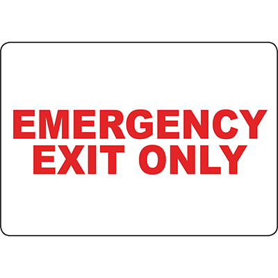 Emergency Exit Only red text Sign