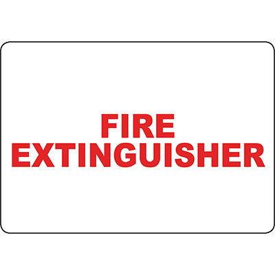 Fire Extinguisher red text Sign