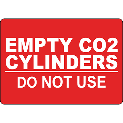 Empty CO2 Cylinders Do Not Use Sign