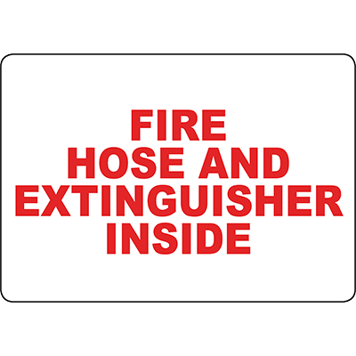Fire Hose And Extinguisher Inside Sign