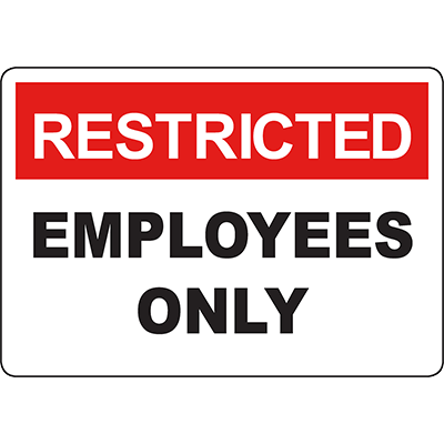 RESTRICTED Employees Only Sign