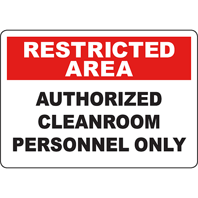RESTRICTED AREA Authorized Cleanroom Personnel Only Sign