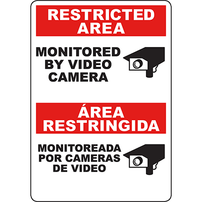 RESTRICTED AREA Monitored By Video Camera Bilingual Sign