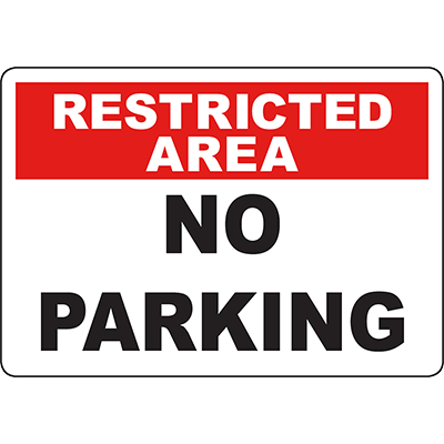 RESTRICTED AREA No Parking Sign