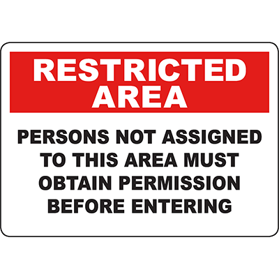 RESTRICTED AREA Obtain Permission Before Entering Sign