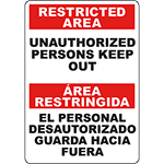 RESTRICTED AREA Unauthorized Persons Keep Out Bilingual Sign