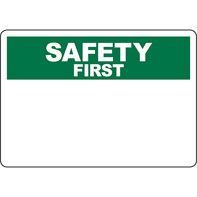 OSHA SAFETY FIRST Header Green Sign