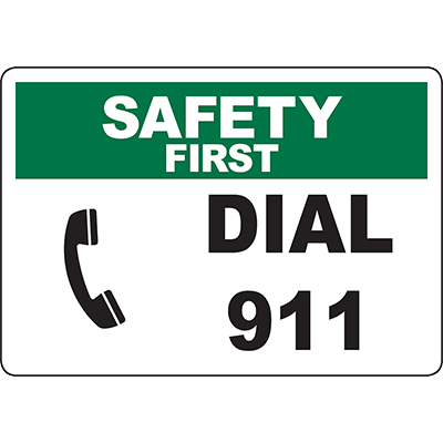 SAFETY FIRST Dial 911 In Case Of Emergency Sign w/Symbol