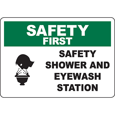 SAFETY FIRST Safety Shower And Eyewash Station Sign