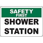 SAFETY FIRST Shower Station Sign