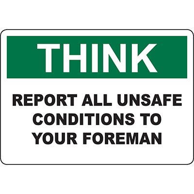 THINK Report All Unsafe Conditions Sign