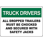 TRUCK DRIVERS Dropped Trailers Must Be Chocked Sign
