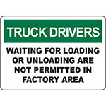 TRUCK DRIVERS Waiting Not Permitted In Factory Sign