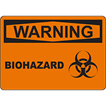 WARNING Biohazard Sign