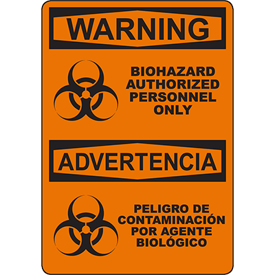 WARNING Biohazard Authorized Personnel Only Bilingual Sign