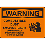 WARNING Dust Do Not Inspect Around Ignition Source Sign