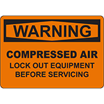 WARNING Compressed Air Lock Out Before Service Sign