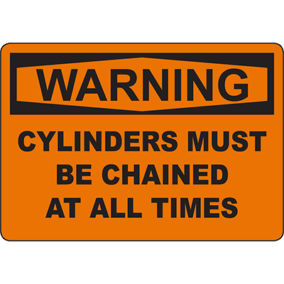 WARNING Cylinders Must Be Chained At All Times Sign