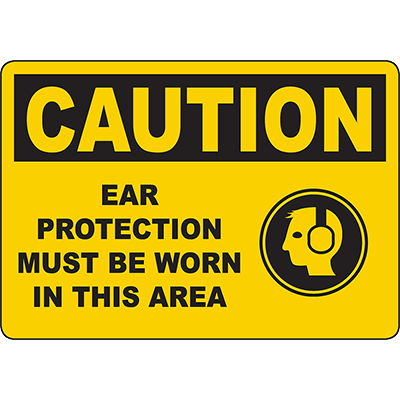 CAUTION Ear Protection Must Be Worn Sign w/Symbol