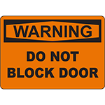 WARNING Do Not Block Door Sign