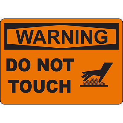 WARNING Do Not Touch Sign
