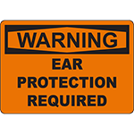 WARNING Ear Protection Required Sign