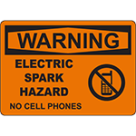 WARNING Electric Spark Hazard No Cell Phones Sign