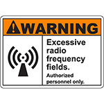 WARNING Excessive Radio Frequency Fields Sign