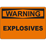 WARNING Explosives Sign