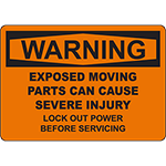 WARNING Moving Parts Can Cause Severe Injury OSHA Sign