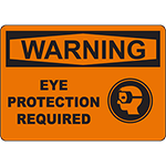 WARNING Eye Protection Required Sign