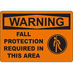 WARNING Fall Protection Required In This Area Sign