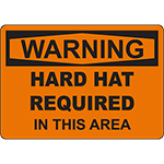 WARNING Hard Hat Required In This Area Sign