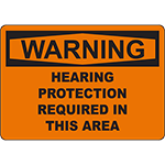 WARNING Hearing Protection Required Sign