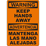 WARNING Keep Hands Away Bilingual Sign