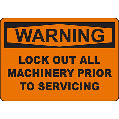 WARNING Lock Out All Machinery Sign