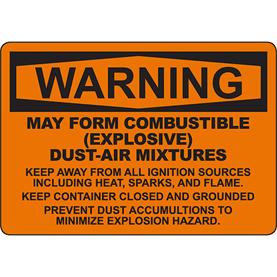 WARNING Combustible Dust-Air Mixture Keep Away Sign