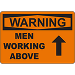 WARNING Men Working Above Sign